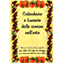 Calendario e lunario delle semine nell'orto: Vademecum minimo perpetuo di consultazione per i periodi di semina e le fasi lunari favorevoli (Coltivare l'orto)