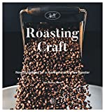 #7: Roasting Craft: New Guidelines for a Professional Coffee Roaster