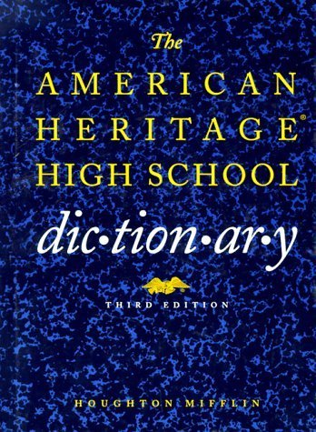 The American Heritage High School Dictionary (1993-07-26)
