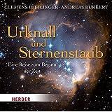 Urknall und Sternenstaub: Eine Reise zum Beginn der Zeit