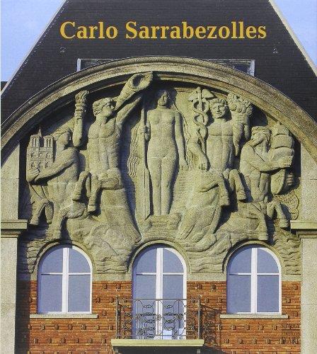 Carlo Sarrabezolles : Sculpteur et statuaire, 1888-1971