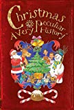 Christmas: A Very Peculiar History (Cherished Library)
