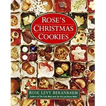 Rose's Christmas Cookies by Rose Levy Beranbaum (1990-05-03)