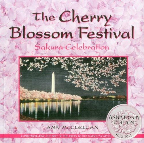 The Cherry Blossom Festival: Sakura Celebration by Ann McClellan (2012-03-01)