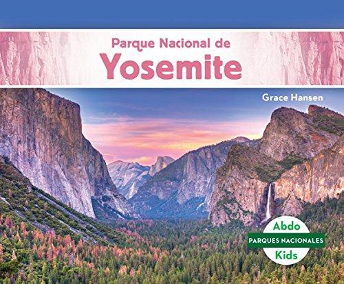 Parque Nacional de Yosemite (Yosemite National Park) (Parques nacionales/ National Parks) por Grace Hansen