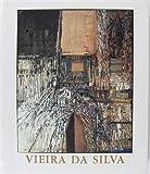 Vieira da Silva - [exposition, Paris, Fondation Dina Vierny-Musée Maillol, 3 mars-13 juin 1999, L'Isle-sur-la-Sorgue, Musée Campredon, 3 juillet-3 octobre 1999]