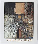 Vieira da Silva - [exposition, Paris, Fondation Dina Vierny-Musée Maillol, 3 mars-13 juin 1999, L'Isle-sur-la-Sorgue, Musée Campredon, 3 juillet-3 octobre 1999] de Daniel Abadie