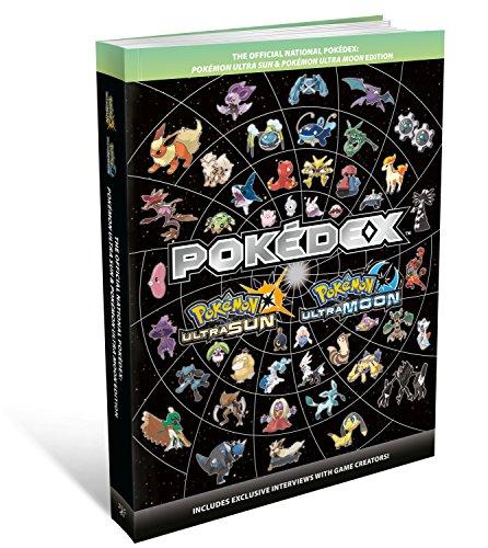 The Official National Pokedex: Pokemon Ultra Sun & Pokemon Ultra Moon Edition por The Pokémon Company