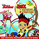 Jake und die Nimmerland Piraten – Das Original-Musikalbum zur TV-Serie