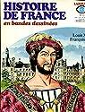 Histoire de France en bandes déssinées - n°10 - Louis XI - François 1er par Castex