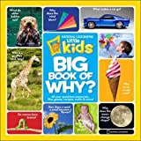 #4: National Geographic Little Kids First Big Book of Why (First Big Book) (National Geographic Little Kids First Big Books)