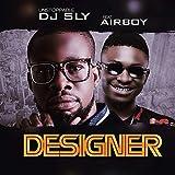 Designer (feat. Airboy)