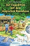 Auf Expedition mit dem magischen Baumhaus: Mit Hörbuch-CD Im Tal der Löwen von Osborne. Mary Pope (2012) Gebundene Ausgabe