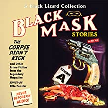 Black Mask 9: The Corpse Didn't Kick: And Other Crime Fiction from the Legendary Magazine