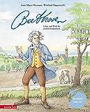 Ludwig van Beethoven: Leben und Werk des großen Komponisten (Musikalisches Bilderbuch mit CD) - Lene Mayer-Skumanz