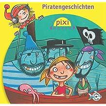 Pixi Hören. Piratengeschichten: 1 CD