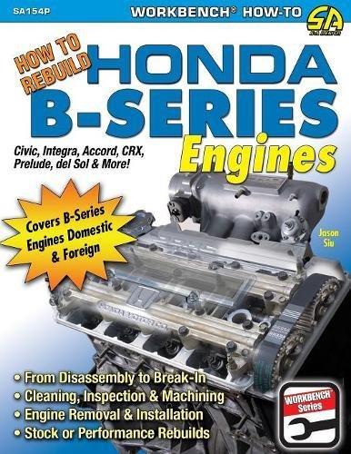 How to Rebuild Honda B-Series Engines por Jason Siu