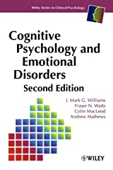 Cognitive Psychology and Emotional Disorders Second Edition: 24 (Wiley Series in Clinical Psychology) Paperback