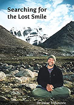 Searching for the Lost Smile (English Edition) di [Trifunovic, Lazar]