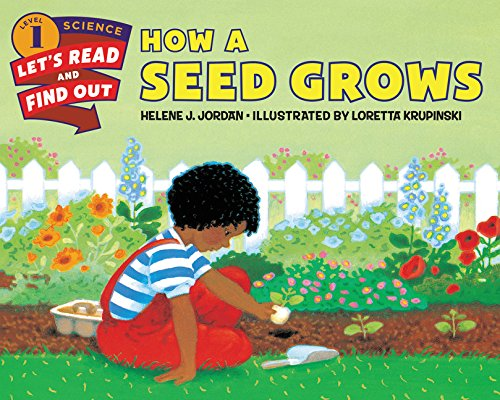 How a Seed Grows (Lets-Read-and-Find-Out Science Stage 1) por Helene J. Jordan