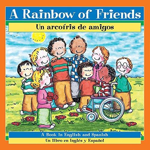 A Rainbow of Friends / Un arco??ris de amigos by P. K. Hallinan (2013-09-01)