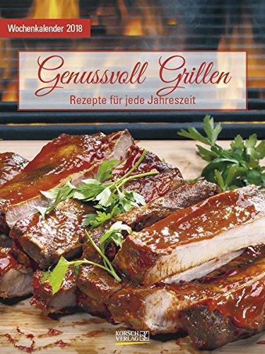 61wNUs3 ZfL - Genussvoll Grillen 2018: Foto-Wochenkalender