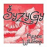 Syzygy by Reade Wildman