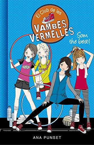 Som the best! (El Club de les Vambes Vermelles 4)
