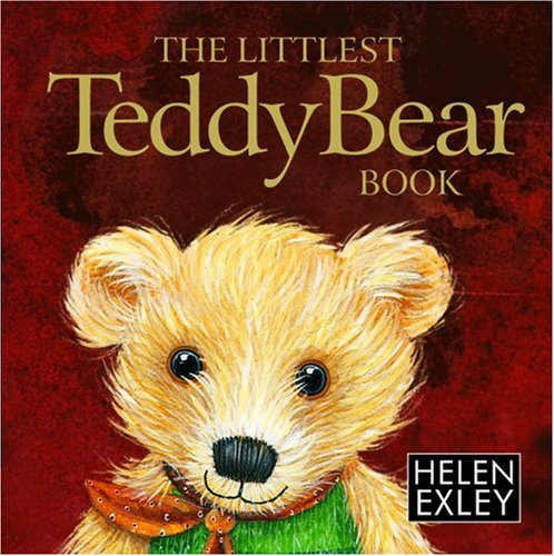 The Littlest Teddy Bear Book: 1 (Helen Exley Giftbooks)