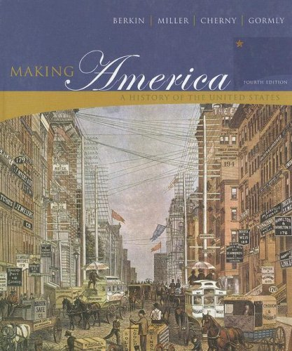 Berkin Making America Complete Fourth Edition At New For Used Price by Carol Berkin (2007-10-23)