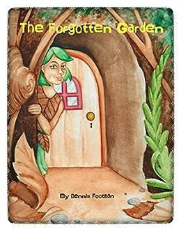 The Forgotten Garden by [Footman, Dennis]