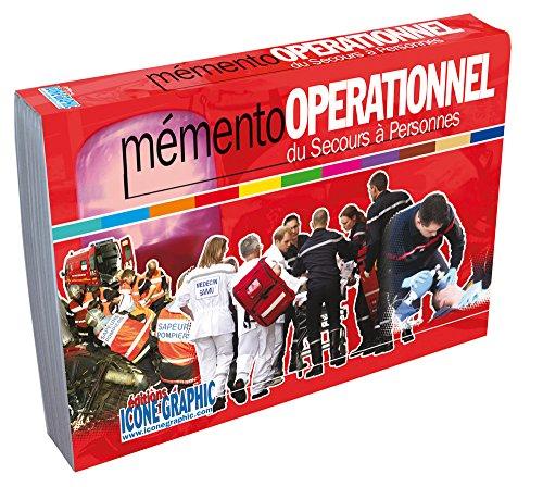 Memento opérationnel du Secours à victimes