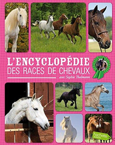 Sophie Thalmann / Encyclopédie des races de chevaux par Charlotte Clergeau