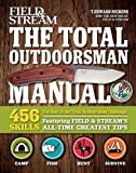 Best of The Total Outdoorsman: 508 Skills: Featuring Field & Stream's All-Time Greatest Hints