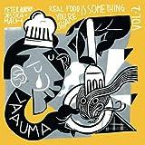 LAAUMA - Real Food Is Something You Share - Volume II