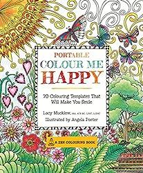 Portable Colour Me Happy (A Zen Coloring Book)