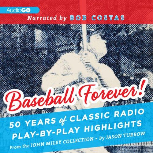 Baseball Forever!  Audiolibri
