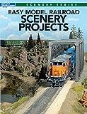 Easy Model Railroad Scenery Projects (Model Railroad Scenery Series)