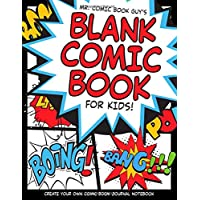 """Blank Comic Book For Kids: Create Your Own Comic Book Journal Notebook: Over 100 Pages Large 8.5"""" x 11"""" Cartoon / Comic Book With Lots of Templates (Blank Comic Books)"""