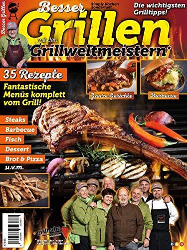 Komplette Ernährung Bar (Besser Grillen mit den Grillweltmeistern: Fantastische Menüs komplett vom Grill)