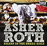 Songtexte von Asher Roth - Asleep in the Bread Aisle