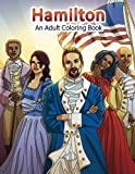 Hamilton: An Adult Coloring Book: Volume 22 (Adult Coloring Books)