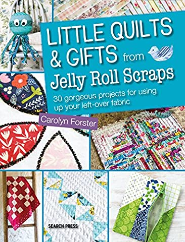 Little Quilts and Gifts from Jelly Roll