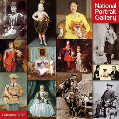 National Portrait Gallery - Royalty and their Pets Wall Calendar 2018 (Art Calendar)