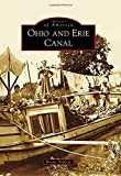 Ohio and Erie Canal (Images of America) by Boone Triplett (2014-08-25)