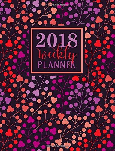 Weekly Planner: Large Format: Lavender Peach Purple & Coral Berries Premium Cover with Modern Calligraphy & Lettering Art: Daily, Weekly & Monthly ... Mindfulness, Antistress & Organization)