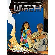 Largo Winch Sammelband II: H/Dutch Connection/Makiling/Tiger