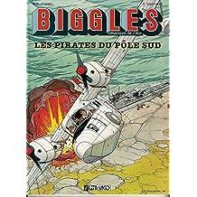 Biggles, tome 6 : Les Pirates du pôle sud