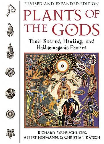Plants of the Gods: Their Sacred, Healing, and Hallucinogenic Powers by Richard Evans Schultes (2001-11-01)