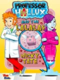 Professor Hallux and the Lalalas: A silly science adventure for kids. Features aliens and ukuleles. (English Edition)
